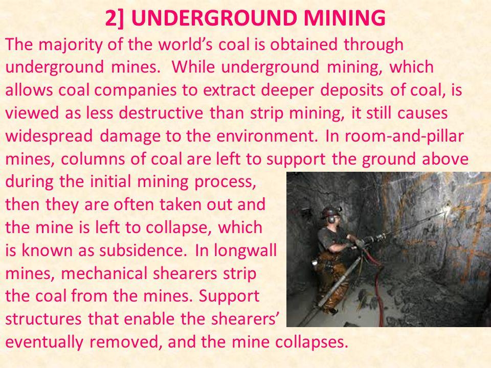 2] Underground mining